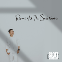 Sigit Wardana - Romantis Itu Sederhana - Single Mp3
