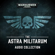 Chris Dows, Sandy Mitchell & Steve Lyons - The Astra Militarum Audio Collection: Warhammer 40,000 (Unabridged)