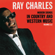 Modern Sounds In Country and Western Music, Vols 1 & 2 - Ray Charles