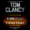 Mike Maden - Tom Clancy Firing Point (Unabridged)  artwork