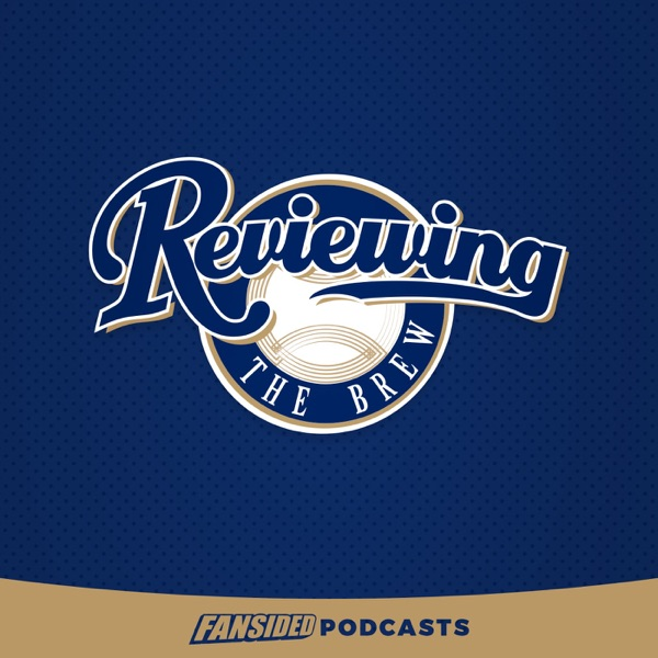 Reviewing the Brew Podcast on the Milwaukee Brewers