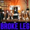 Broke Leg Single