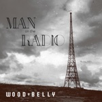 Wood Belly - Troubled Times