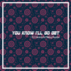 DJ Haning & Rizky Ayuba - You Know I'll Go Get artwork