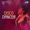 Disco Dancer Original Motion Picture Soundtrack
