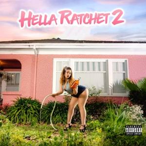 Hella Ratchet 2 Mp3 Download