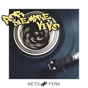 Neto Peña - Por Siempre Vivo