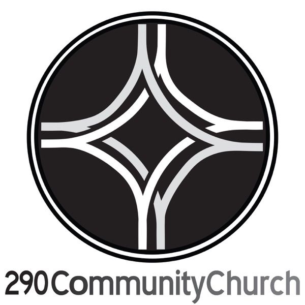 290 Community Church Podcasts