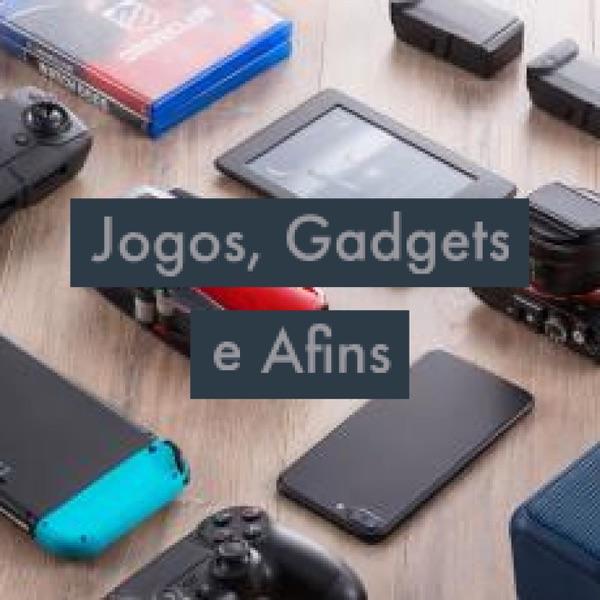 Jogos, Gadgets e Afins