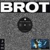 Felix Leifur - BROT 02 - EP
