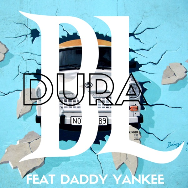 Dura (feat. Daddy Yankee) - Single