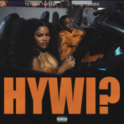 How You Want It? (feat. King Combs) - Teyana Taylor - Teyana Taylor