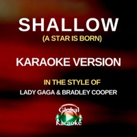 Shallow (A Star Is Born) [In the Style of Lady Gaga & Bradley Cooper] [Karaoke Version] - Single