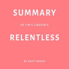 Summary of Tim S. Grover's Relentless (Unabridged)