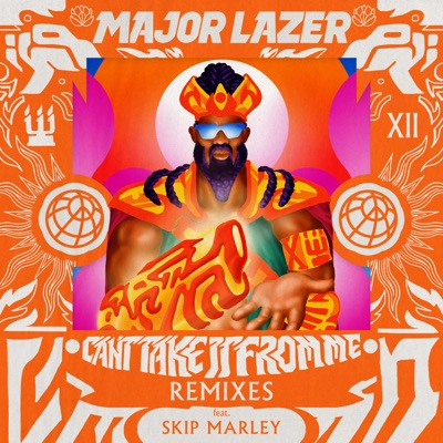 Can't Take It From Me (feat. Skip Marley) [Remixes] - EP - Major Lazer