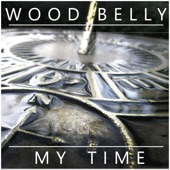 Wood Belly - My Time