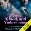Molly Harper - Peace, Blood, and Understanding (Unabridged)  artwork