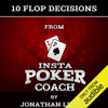 Jonathan Little - 10 Flop Decisions from Insta Poker Coach (Unabridged)  artwork