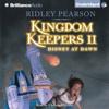 Ridley Pearson - The Kingdom Keepers II: Disney at Dawn  (Unabridged)  artwork