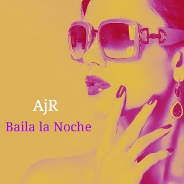 Baila La Noche - Single