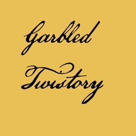 Garbled Twistory: A US History Podcast told through