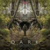 Dark: Cycle 2 (Original Music From the Netflix Series) - Ben Frost