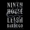 Leigh Bardugo - Ninth House  artwork