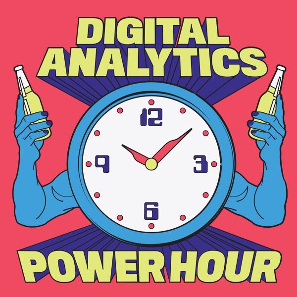 The Digital Analytics Power Hour | Listen Free on Castbox