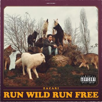 Zacari Run Wild Run Free - EP music review
