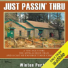 Winton Porter - Just Passin' Thru: A Vintage Store, The Appalachian Trail, And a Cast of Unforgettable Characters (Unabridged)  artwork