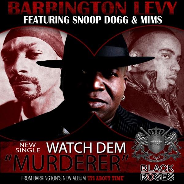 Watch Dem Murderer (feat. Snoop Dogg & Mims) - Single
