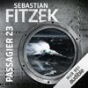 Sebastian Fitzek - Passagier 23 artwork
