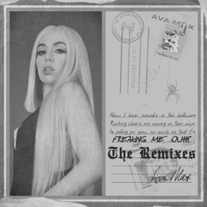 Ava Max - Freaking Me Out (Keanu Silva Remix)