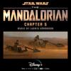 The Mandalorian: Chapter 5 (Original Score) - Ludwig Göransson