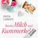 Frieda Lamberti - Warme Milch und Kummerkekse: Kummerkekse 2