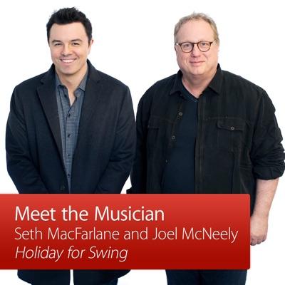 Seth MacFarlane and Joel McNeely: Meet the Musician