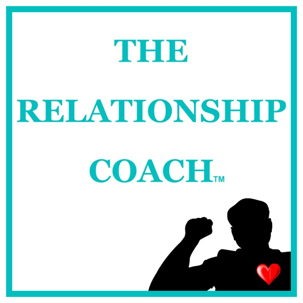 The Relationship Coach Podcast