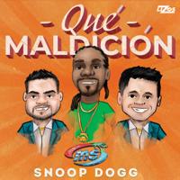 Banda Sinaloense MS de Sergio Lizarraga & Snoop Dogg - Qué Maldición artwork