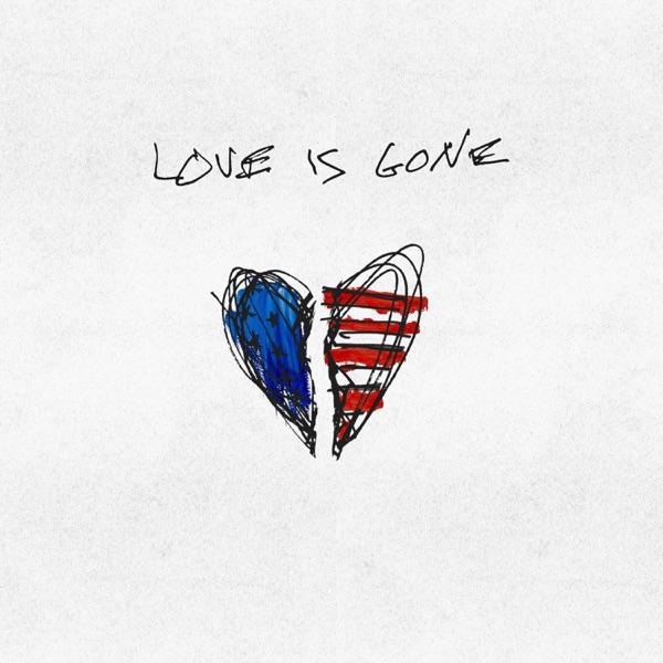 Love Is Gone (feat. Drew Love & JAHMED) - Single