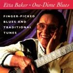 Etta Baker - One-Dime Blues