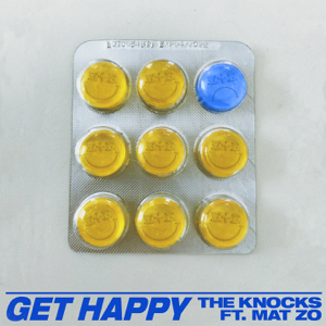 The Knocks - Get Happy feat. Mat Zo