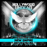 Hollywood Undead - New Empire, Vol. 1