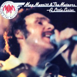 Max Merritt & The Meteors - Slipping Away