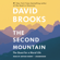 David Brooks - The Second Mountain: The Quest for a Moral Life (Unabridged)