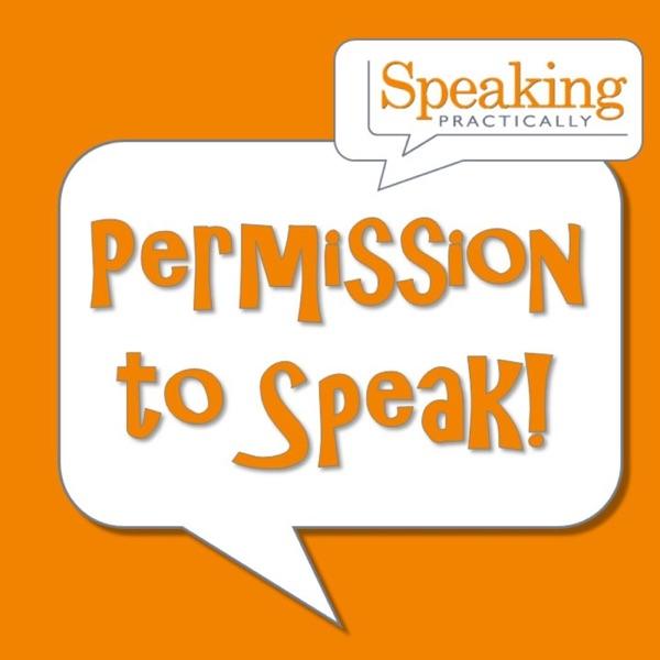Permission to Speak - Leadership & Management Podcast