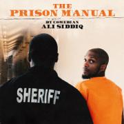 The Prison Manual - Ali Siddiq - Ali Siddiq