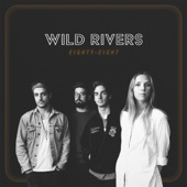 Wild Rivers - Howling