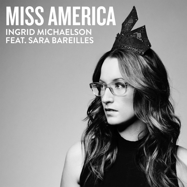Miss America (feat. Sara Bareilles) - Single