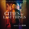 cities-of-last-things-original-motion-picture-soundtrack