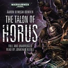 The Talon of Horus: Black Legion: Warhammer 40,000, Book 1 (Unabridged)